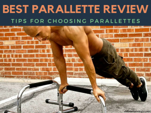10 Best Parallettes Review in 2018 – A Buying Guide