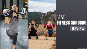 10 Best Fitness Sandbag Review in 2018 – Tips & Buying Guide