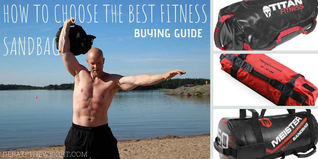 HOW TO CHOOSE THE BEST FITNESS SANDBAG