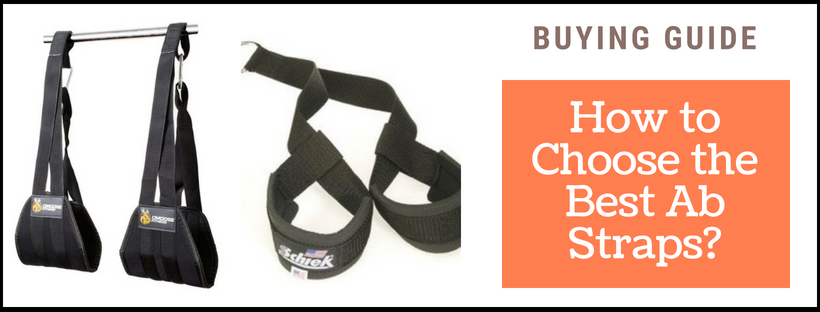 How to Choose the Best Ab Straps
