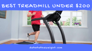 10 Best Treadmill Under $200 | Editors Pick