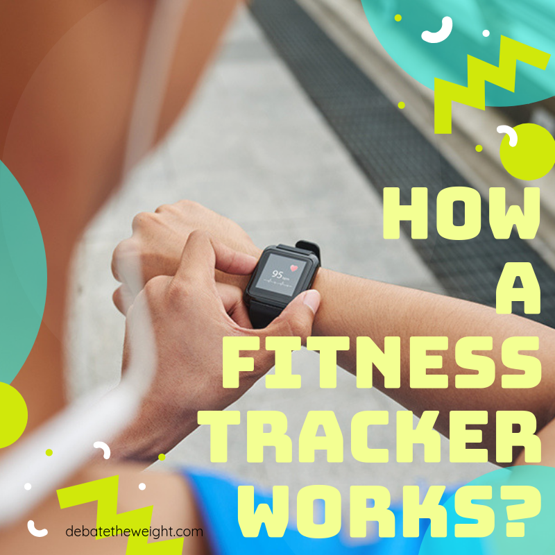 How a fitness tracker works