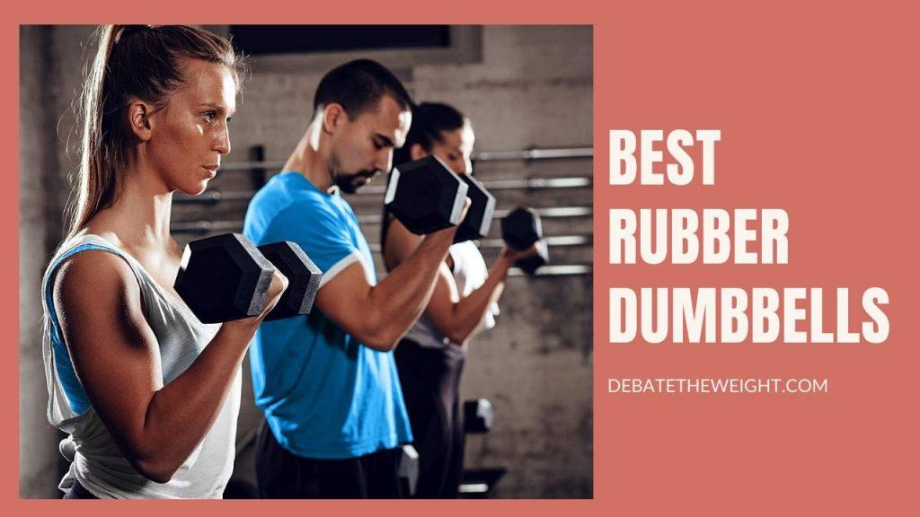 Best Rubber Dumbbells Review
