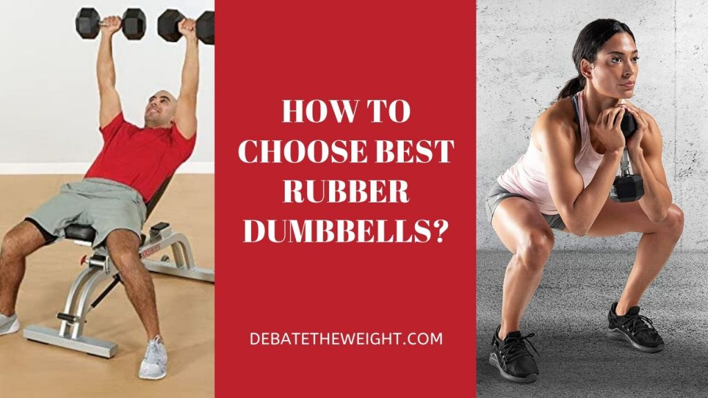 How to Choose Best Rubber Dumbbells