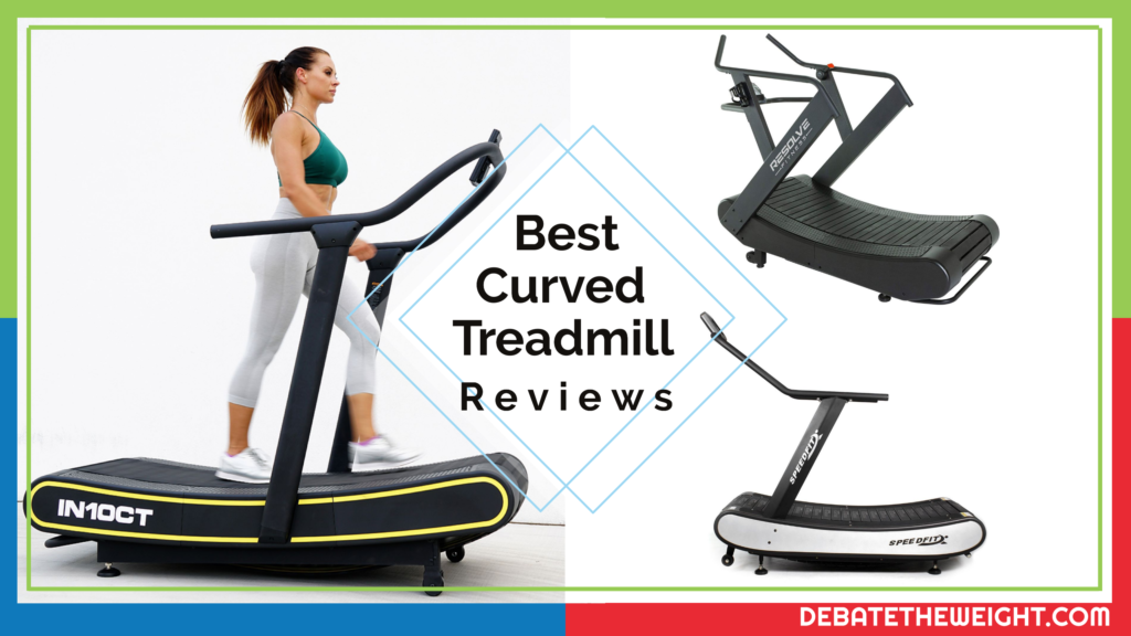 Best Curved Treadmill Reviews