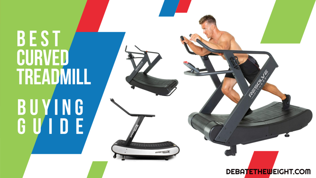 Best Curved Treadmill Buying Guide